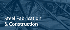 Steel Fabrication and Construction